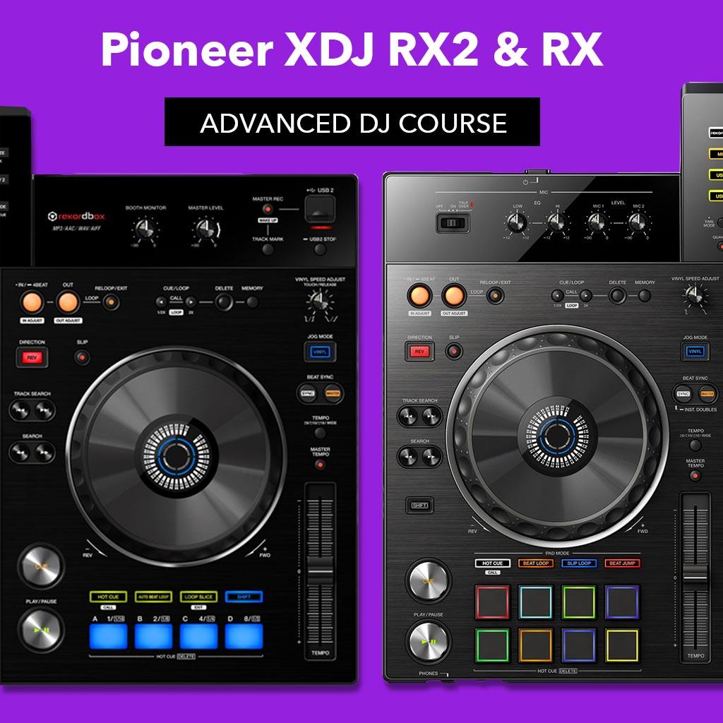 pioneer-xdj-rx2-advanced-dj-course